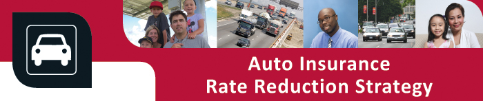 Auto Insurance Rate Reduction Strategy